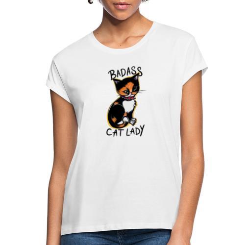 Badass cat lady - Women's Relaxed Fit T-Shirt