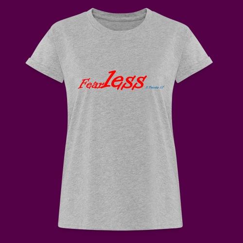 fearless3 - Women's Relaxed Fit T-Shirt