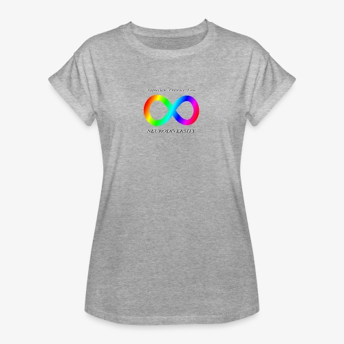 Embrace Neurodiversity - Women's Relaxed Fit T-Shirt