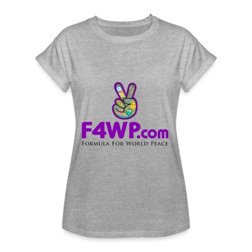 F4WP.com - Women's Relaxed Fit T-Shirt
