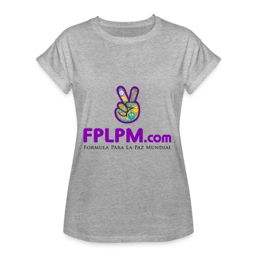 FPLPM.com - Women's Relaxed Fit T-Shirt