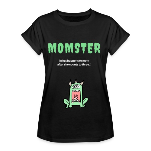 Momster - Women's Relaxed Fit T-Shirt