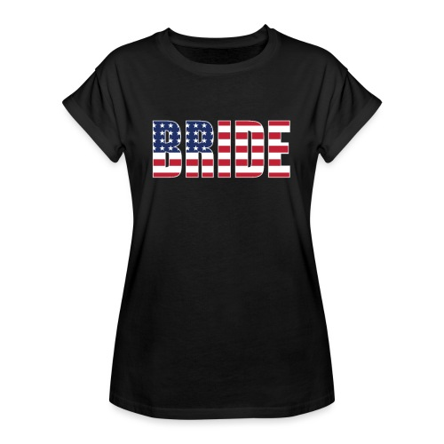 Bride Us Flag - Women's Relaxed Fit T-Shirt