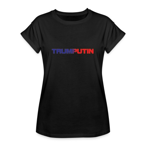 Trumputin - Women's Relaxed Fit T-Shirt