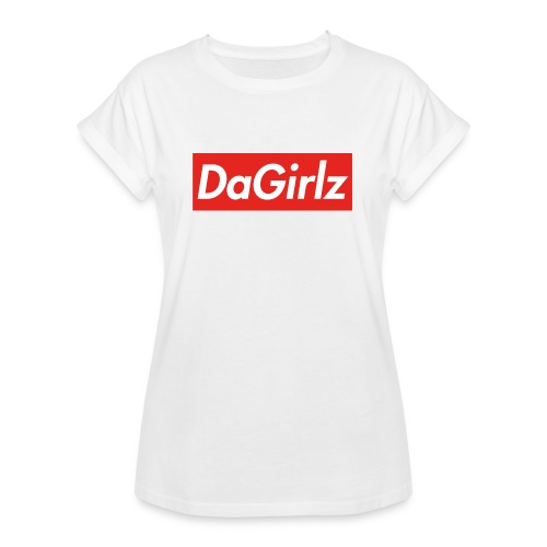 DaGirlz - Women's Relaxed Fit T-Shirt