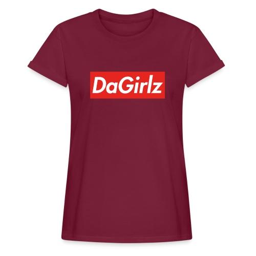 DaGirlz - Women's Relaxed Fit T-Shirt