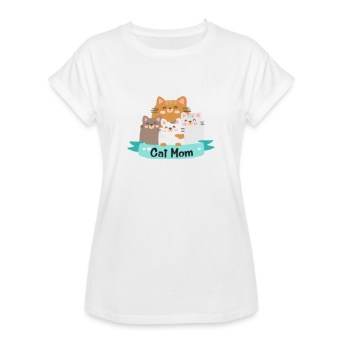 Cat MOM, Cat Mother, Cat Mum, Mother's Day - Women's Relaxed Fit T-Shirt