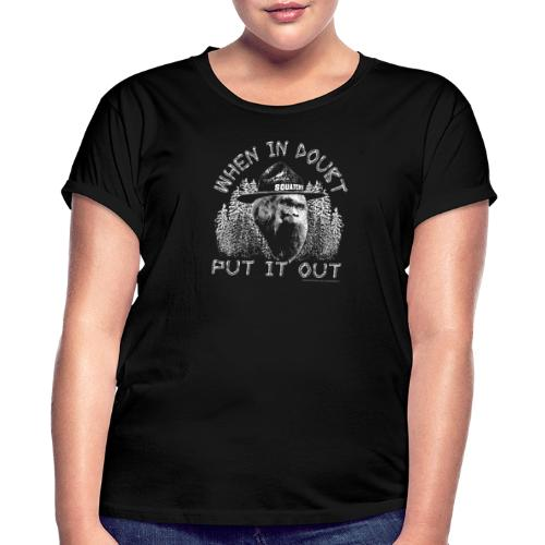When in Doubt, Put it Out - Help Stop Wildfires - Women's Relaxed Fit T-Shirt