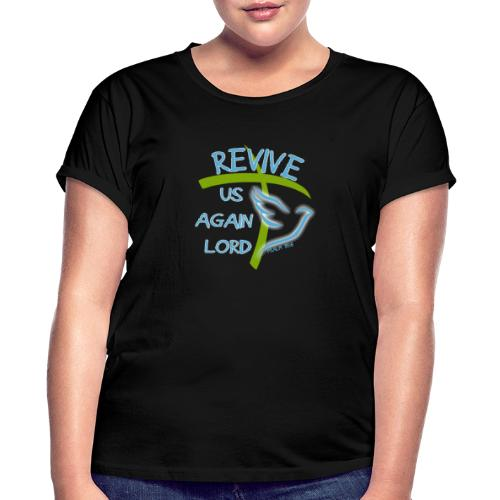Revive us again - Women's Relaxed Fit T-Shirt