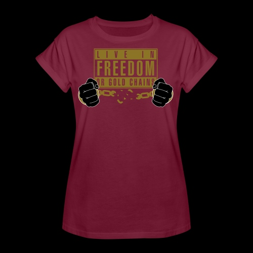 Live Free - Women's Relaxed Fit T-Shirt