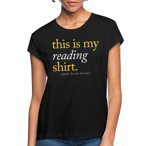 This is My Reading Shirt - Women's Relaxed Fit T-Shirt