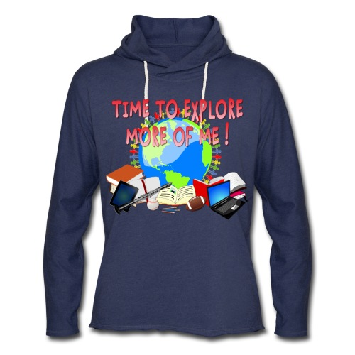 Time to Explore More of Me ! BACK TO SCHOOL - Unisex Lightweight Terry Hoodie