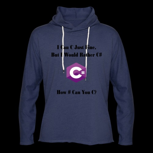 C Sharp Funny Saying - Unisex Lightweight Terry Hoodie
