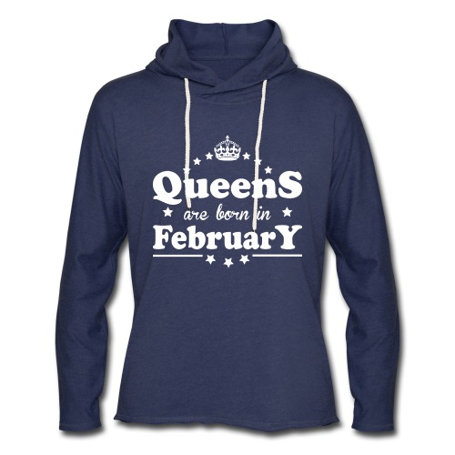Queens are born in February - Unisex Lightweight Terry Hoodie