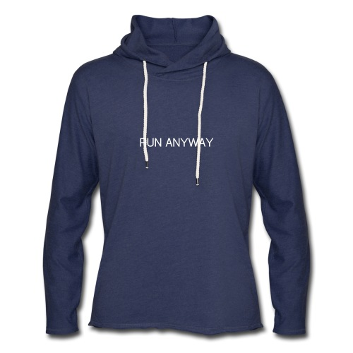 RUN ANYWAY - Unisex Lightweight Terry Hoodie