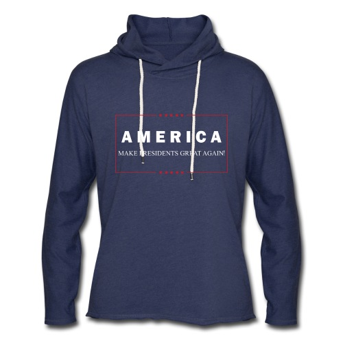 Make Presidents Great Again - Unisex Lightweight Terry Hoodie