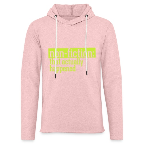 non fiction.png - Unisex Lightweight Terry Hoodie