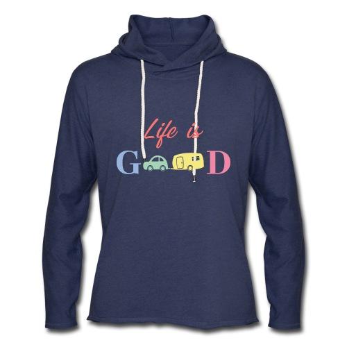 Life Is Good - Unisex Lightweight Terry Hoodie