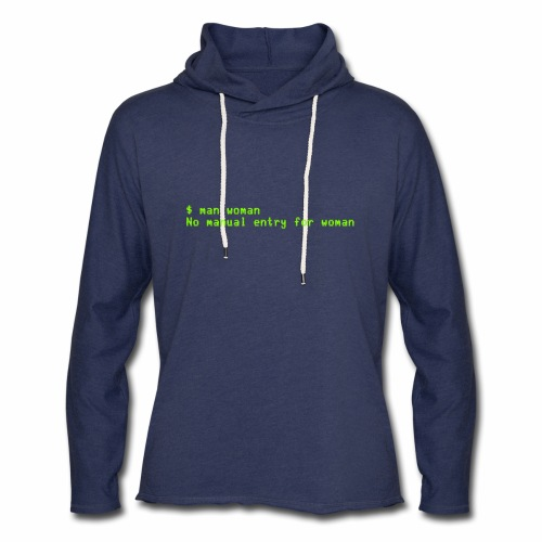 man woman. No manual entry for woman - Unisex Lightweight Terry Hoodie