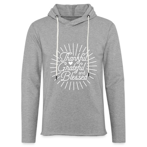 Thankful, Grateful and Blessed Design - Unisex Lightweight Terry Hoodie