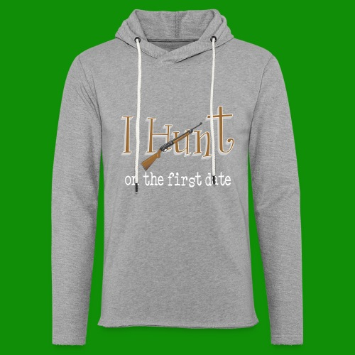 First Date Hunt - Unisex Lightweight Terry Hoodie