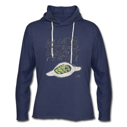 We Eat the Tatooed Ones First - Unisex Lightweight Terry Hoodie