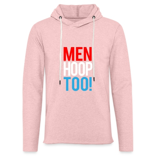 Red, White & Blue ---- Men Hoop Too! - Unisex Lightweight Terry Hoodie