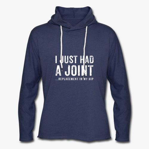 JOINT HIP REPLACEMENT FUNNY SHIRT - Unisex Lightweight Terry Hoodie