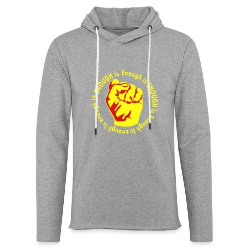 Enough is ENOUGH - Unisex Lightweight Terry Hoodie