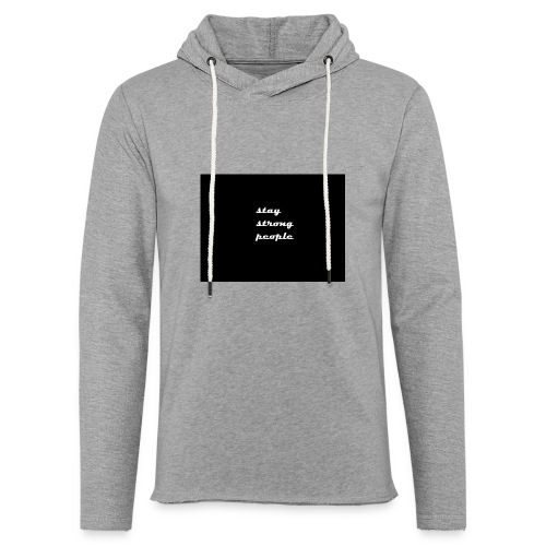 stay strong people - Unisex Lightweight Terry Hoodie
