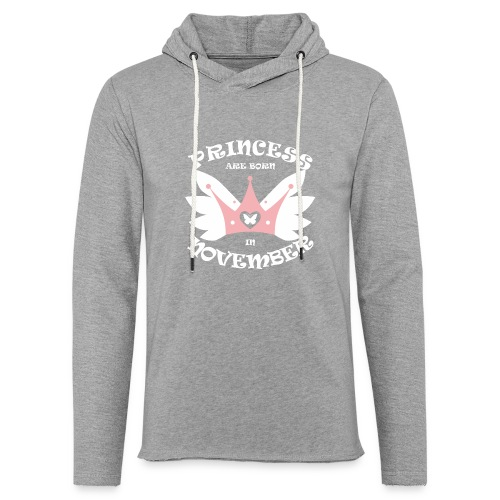 Princess Are Born In November - Unisex Lightweight Terry Hoodie