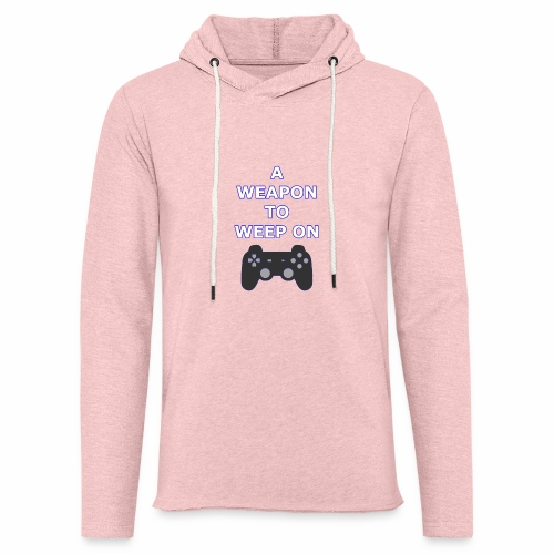 A Weapon to Weep On - Unisex Lightweight Terry Hoodie
