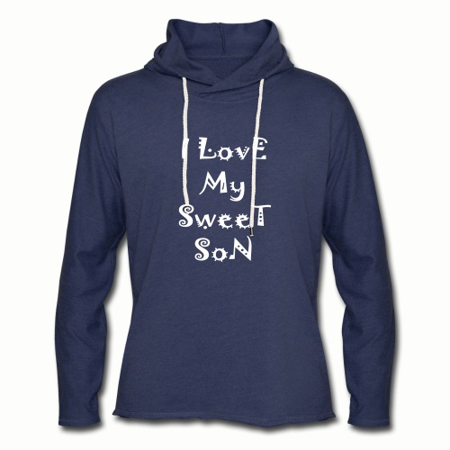 I love my sweet son - Unisex Lightweight Terry Hoodie