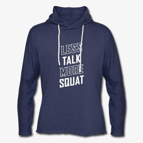 Less Talk More Squat - Unisex Lightweight Terry Hoodie