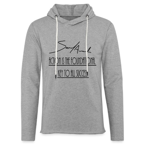 Action is the foundational key to all success - Unisex Lightweight Terry Hoodie