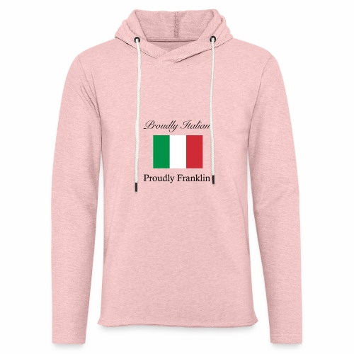 Proudly Italian, Proudly Franklin - Unisex Lightweight Terry Hoodie