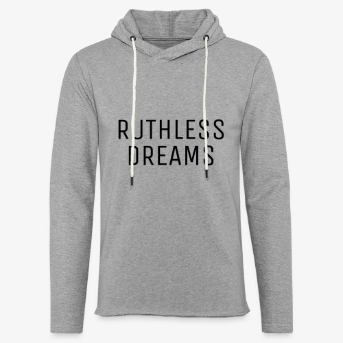 Ruthless Dreams - Unisex Lightweight Terry Hoodie