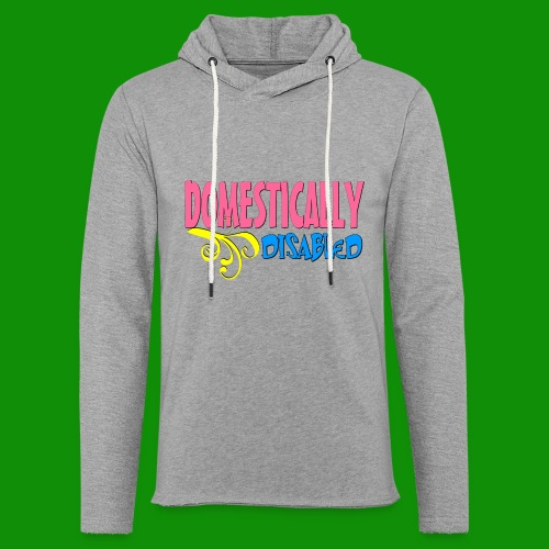 DOMESTICALLY DISABLED - Unisex Lightweight Terry Hoodie
