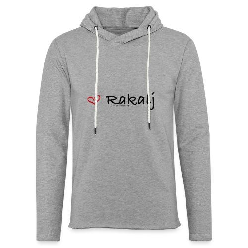 I love Rakalj - Unisex Lightweight Terry Hoodie