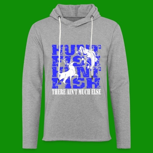 Hunt Fish - Unisex Lightweight Terry Hoodie