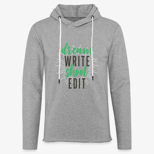 Dream. Write. Shoot. Edit - Unisex Lightweight Terry Hoodie