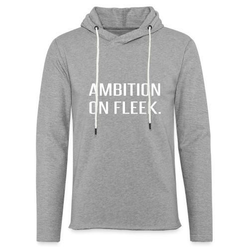 Ambition on FLEEK - Unisex Lightweight Terry Hoodie