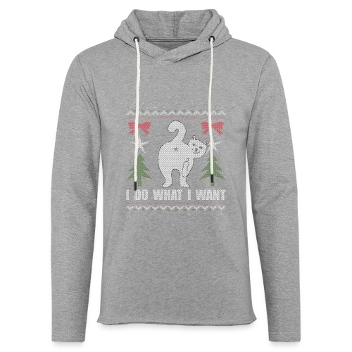 Ugly Christmas Sweater I Do What I Want Cat - Unisex Lightweight Terry Hoodie