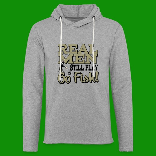 Real Men Still Play Go Fish - Unisex Lightweight Terry Hoodie