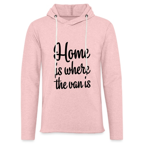 Home is where the van is - Autonaut.com - Unisex Lightweight Terry Hoodie