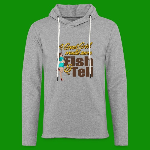 Good Girl Fish & Tell - Unisex Lightweight Terry Hoodie