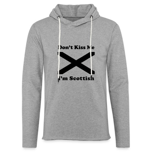 Don't Kiss Me, I'm Scottish - Unisex Lightweight Terry Hoodie