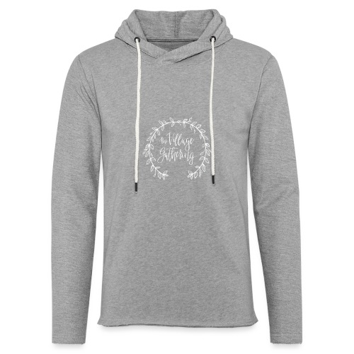 The Village Gathering // White Logo - Unisex Lightweight Terry Hoodie