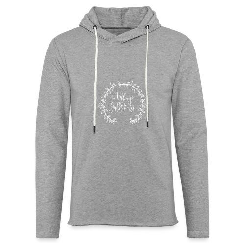 The Village Gathering // White Logo - Unisex Lightweight Terry Hoodie