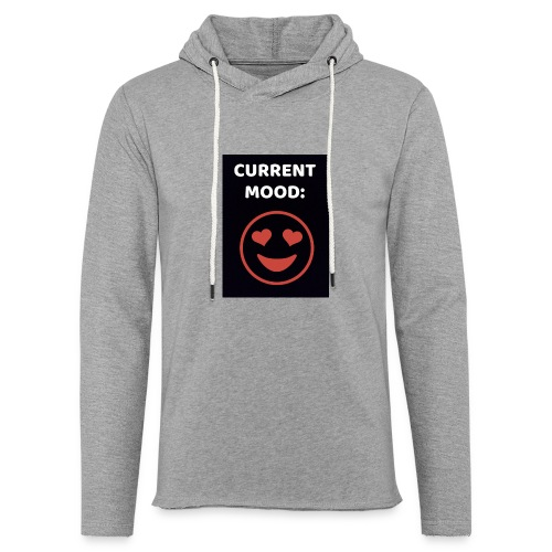 Love current mood by @lovesaccessories - Unisex Lightweight Terry Hoodie